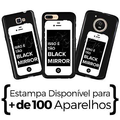 Capinha - Tão Black Mirror - Black