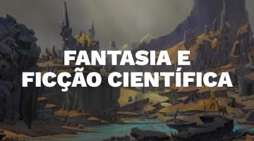 Fantasia e Ficção científica