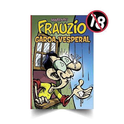 Frauzio Garoa Vesperal (Fascículo 20)