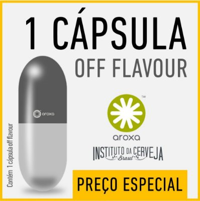 OFF FLAVOUR AROXA-19 / GRAMA SECA 1 CÁPSULA