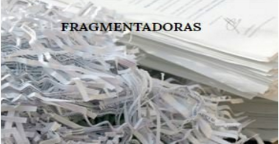FRAGMENTADORAS DE PAPEIS