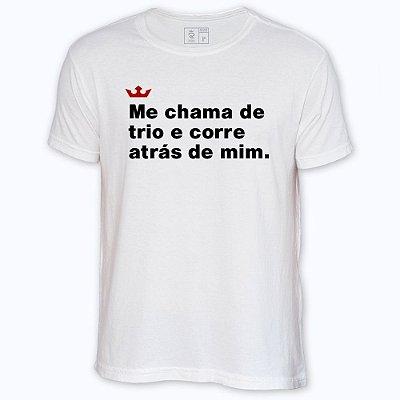 Camiseta Resenha - Corre atrás de mim