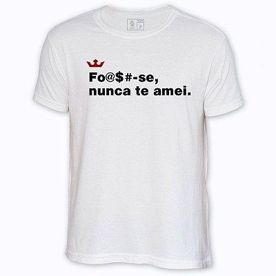 Camiseta Resenha - Fo# nunca te amei