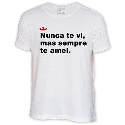 Camiseta Resenha - Nunca te vi, mas sempre te amei
