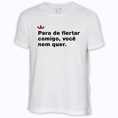 Camiseta Resenha - Para de flertar comigo
