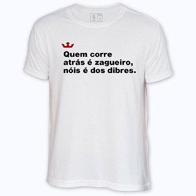 Camiseta Resenha - Quem corre atrás é zagueiro