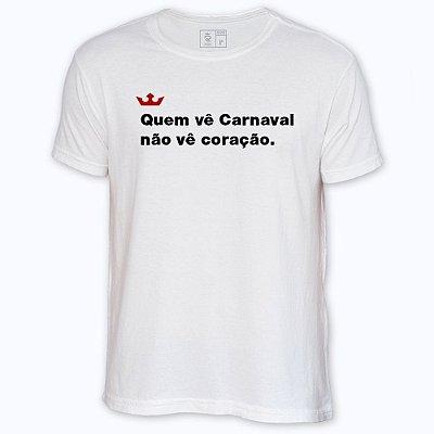 Camiseta Resenha - Quem vê Carnaval