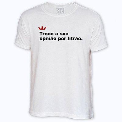 Camiseta Resenha - Troco a sua opnião por litrão