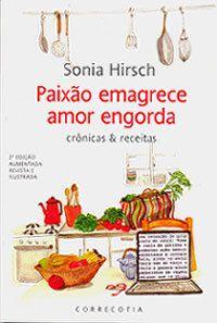 PAIXÃO EMAGRECE AMOR ENGORDA