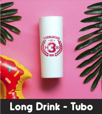 Copo Long Drink - Tubo