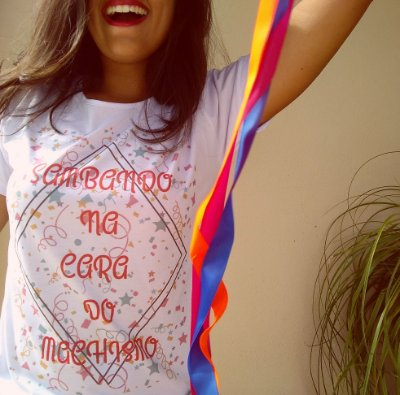 "Camiseta ""Sambando na cara do machismo"""