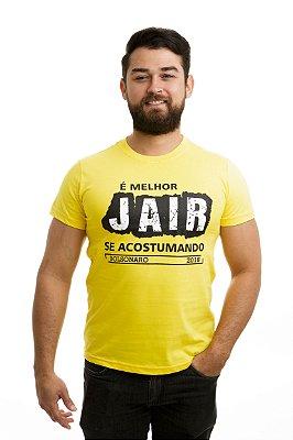 Camiseta Bolsonaro Presidente É melhor JAIR acostumando Amarela