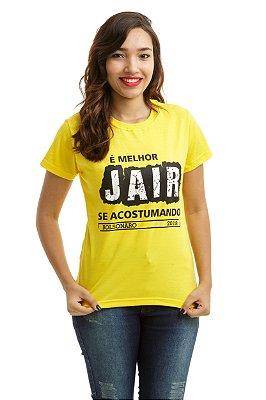 Camiseta Bolsonaro Presidente É melhor JAIR acostumando Amarela (Baby Look)