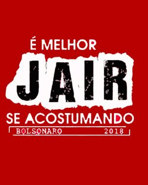 Camiseta Bolsonaro Presidente É melhor JAIR acostumando Vermelho (Baby Look)
