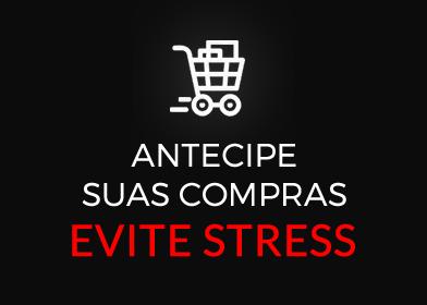 Antecipe as compras