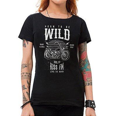 Camiseta Feminina Born To Be Wild Preta