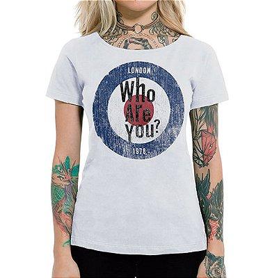 Camiseta Feminina Who Are You Branca