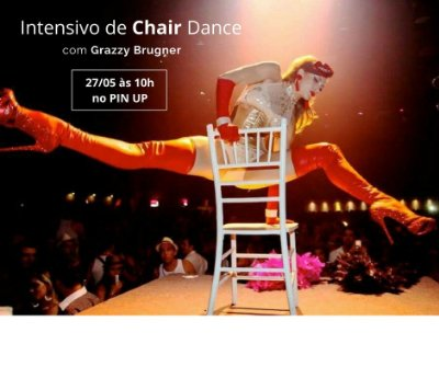 27/05 - 10h00 - INTENSIVO CHAIR DANCE com Grazzy Brugner
