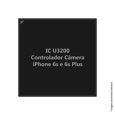 IC Controlador De Camera Iphone 6S E 6S Plus U3200