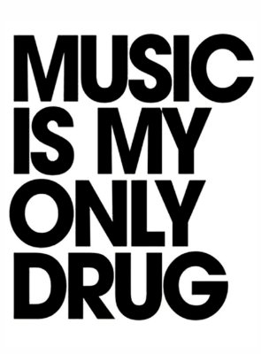 Adesivo Music Is My Only Drug