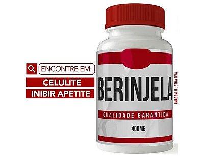 BERINJELA 400MG 60 CÁPSULAS - REDUÇÃO DE CELULITE - INIBIDOR DE APETITE