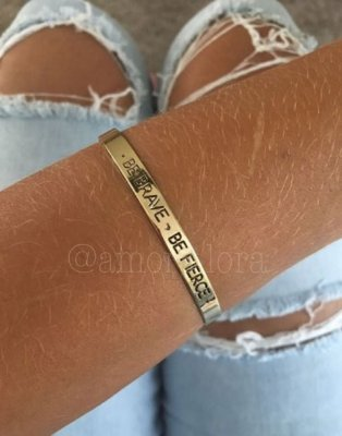 "Bracelete ""BE BRAVE, BE FIERCE"""