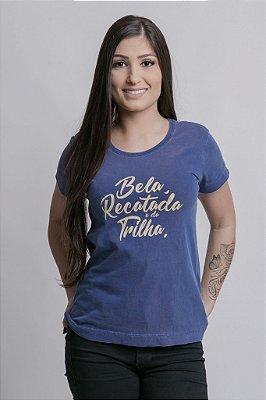 Camiseta Feminina Bela, Recatada e da Trilha Estonada Azul Marinho