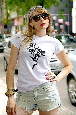 Camiseta R U on The List?