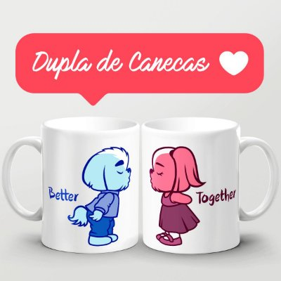 Dupla de Canecas Better Together