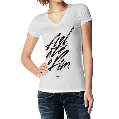 Camiseta Feminina Baby Look Gola V - Fiel até o Fim - Branco