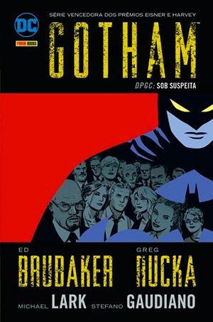 Gotham  DPGC: Sob Suspeita