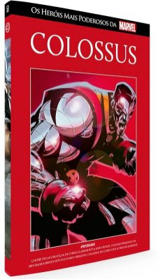 Os Heróis mais Poderosos da Marvel #56: Colossus