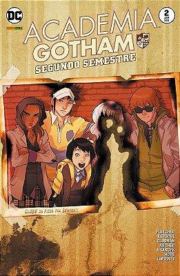 Academia Gotham #2 Segundo semestre
