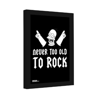 Quadro Decorativo Never too Old to Rock