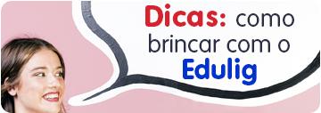 Dicas_Edulig