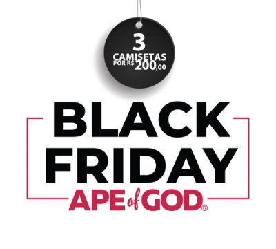 125. BLACK FRIDAY APE OF GOD