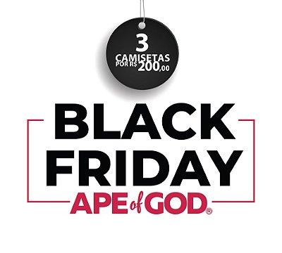 115. BLACK FRIDAY APE OF GOD