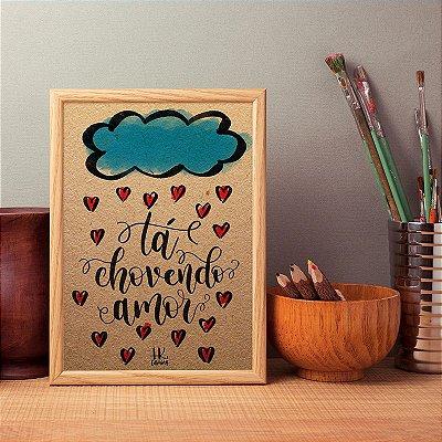 """Poster """"Ta chovendo amor"""""""