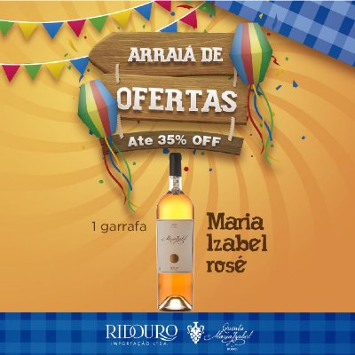 PROMOÇÃO DE SÃO JOÃO - Maria Izabel 2017, rosé, 750ml, 1 garrafa