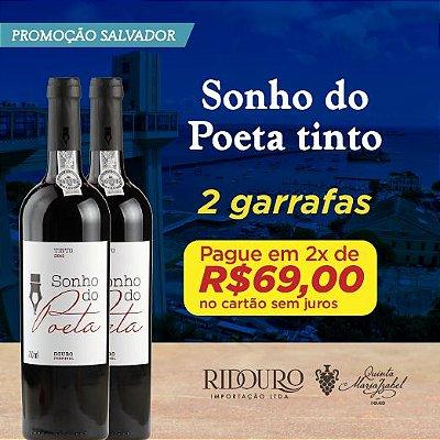 PROMO SALVADOR - 2 GARRAFAS DE SONHO DO POETA TINTO