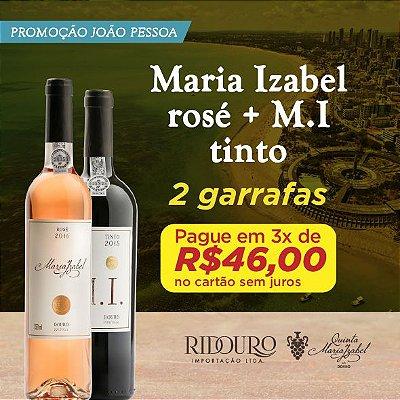 PROMO JOÃO PESSOA - 1 GARRAFA DE MARIA IZABEL ROSÉ + 1 GARRAFA DE MI TINTO