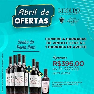ABRIL DE OFERTAS - SONHO DO POETA 2019, tinto, 750ml, 4+2 garrafas+1 garrafa de Azeite