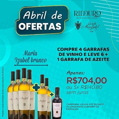ABRIL DE OFERTAS - MARIA IZABEL 2018, branco, 750ml, 4+2 garrafas+1 garrafa de Azeite