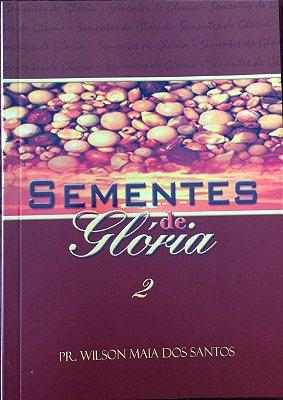 Sementes de Glória II