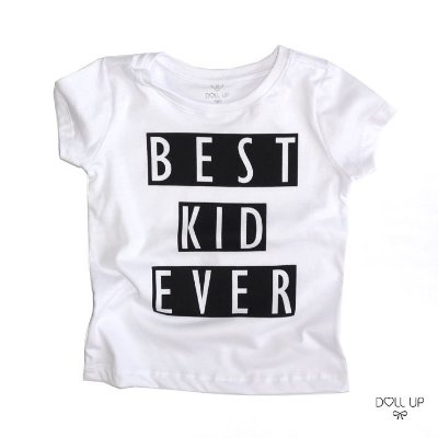 Camiseta Best KID Ever manga curta menina/ menino
