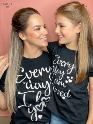 "Camiseta ""Every day I love you"" manga curta feminina"