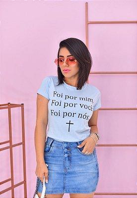 T-SHIRTS ALGODÃO FEMININA AZUL FOI POR MIM