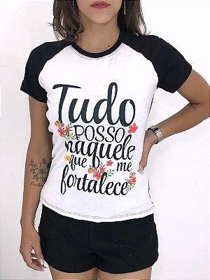 T-SHIRTS FEMININA RAGLAN PRETO TUDO POSSO NAQUELE QUE ME FORTALECE
