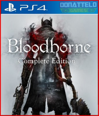 Bloodborne Complete Edition ps4