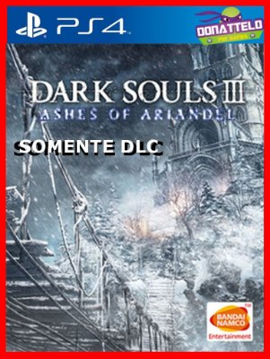 DLC Dark Souls III Ashes of Ariandel